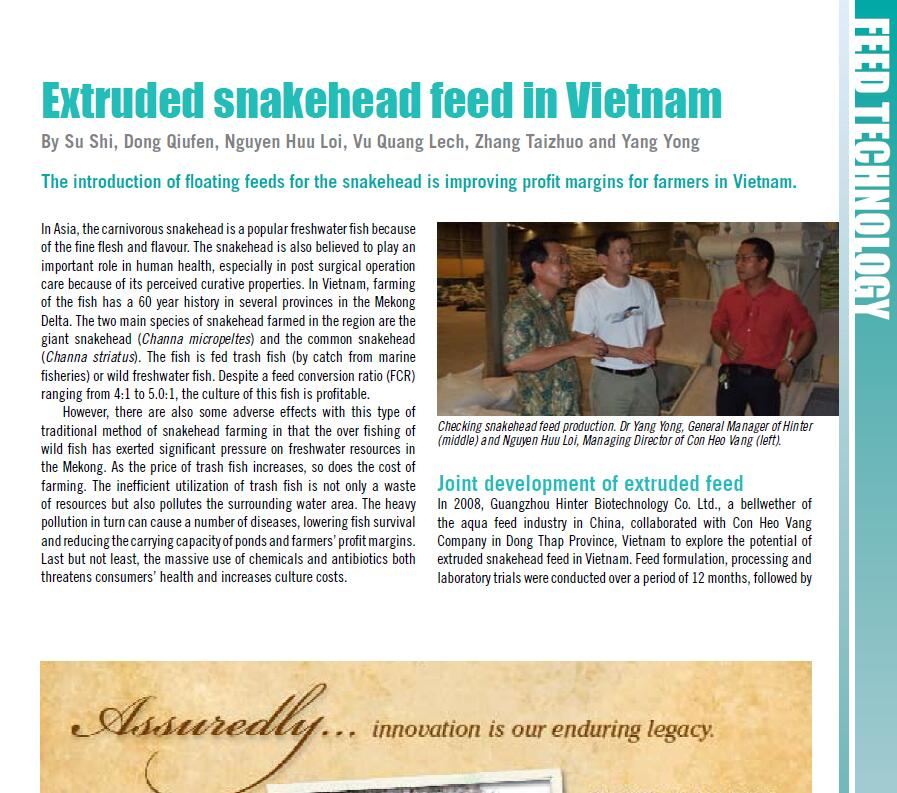 Su S, Dong Q F, Nguyen H L, Vu Q L, Zhang T Z, Yang Y. 2010. Extruded snakehead feed in Vietnam. AQUA Culture Asia Pacific Magazine, November/December: 15-17.